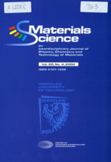 Materials Science : An International Journal of Physics, Chemistry and Technology of Materials, Vol. 20, 2002, nr 4