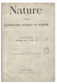 Nature : a Weekly Illustrated Journal of Science. Volume 29, 1884 April 24, [No. 756]
