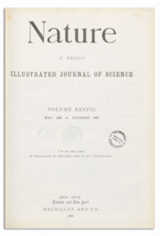 Nature : a Weekly Illustrated Journal of Science. Volume 38, 1888 May 24, [No. 969]