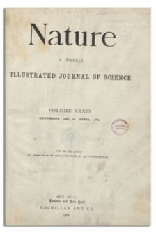 Nature : a Weekly Illustrated Journal of Science. Volume 39, 1889 February 14, [No. 1007]
