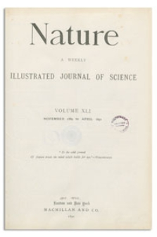 Nature : a Weekly Illustrated Journal of Science. Volume 41, 1889 December 5, [No. 1049]
