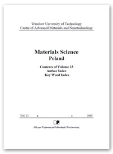 Materials Science-Poland : Contents of Volume 23. Author Index. Key Word Index