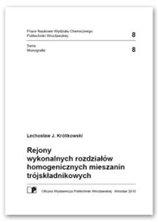 Rejony wykonalnych rozdziałów homogenicznych mieszanin trójskładnikowych