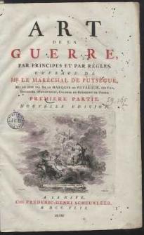 Art De La Guerre, Par Principes Et Par Règles [...]