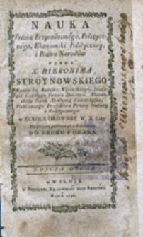 Nauka Prawa Przyrodzonego, Politycznego, Ekonomiki Polityczney y Prawa Narodów [...] Edycya druga