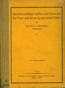 Quantenmäßiger Aufbau der Elemente bis Fluor und deren dynamische Felder
