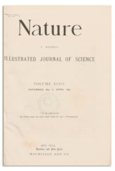 Nature : a Weekly Illustrated Journal of Science. Volume 47, 1893 March 30, [No. 1222]