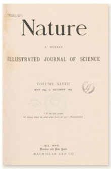 Nature : a Weekly Illustrated Journal of Science. Volume 48, 1893 October 19, [No. 1251]