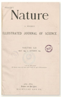 Nature : a Weekly Illustrated Journal of Science. Volume 52, 1895 July 4, [No. 1340]
