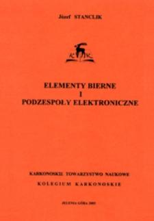 Elementy bierne i podzespoły elektroniczne