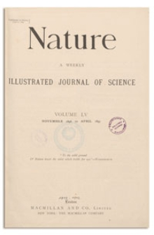 Nature : a Weekly Illustrated Journal of Science. Volume 55, 1896 November 5, [No. 1410]