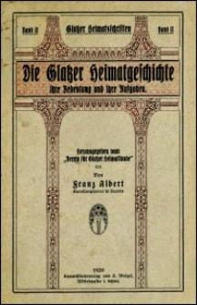 Die Glatzer Heimatgeschichte, ihre Bedeutung und ihre Aufgaben