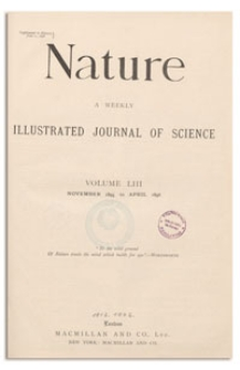 Nature : a Weekly Illustrated Journal of Science. Volume 53, 1895 November 21, [No. 1360]
