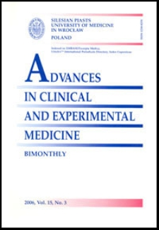 Advances in Clinical and Experimental Medicine, Vol. 15, 2006, nr 3
