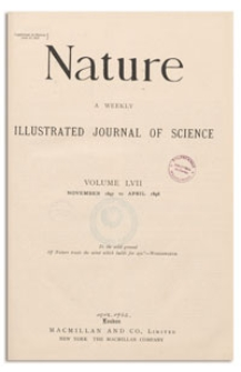 Nature : a Weekly Illustrated Journal of Science. Volume 57, 1897 November 25, [No. 1465]