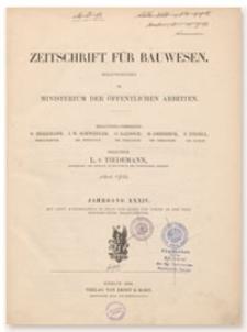Zeitschrift für Bauwesen, Jr. XXXIV, 1884, H. 10-12