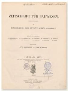 Zeitschrift für Bauwesen, Jr. XXXV, 1885, H. 10-12