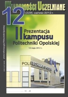 Wiadomości Uczelniane : pismo informacyjne Politechniki Opolskiej, nr 12 (229), czerwiec 2012