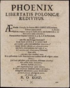 Phoenix libertatis Polonicae redivivus / [Auctore Saxone, Exprimebat Polonia Impensas Galliae]
