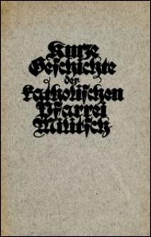 Kurze Geschichte der katholischen Pfarrei Militsch