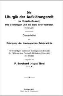 Die Liturgik der Aufklärungszeit in Deutschland, ihre Grundlagen und die Ziele ihrer Vertreter : (Teildruck)
