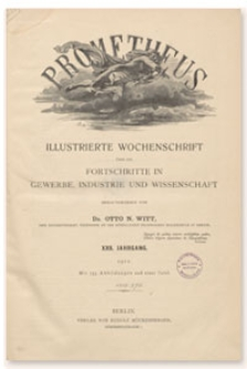 Prometheus : Illustrierte Wochenschrift über die Fortschritte in Gewerbe, Industrie und Wissenschaft. 23. Jahrgang, 1912, Nr 1167