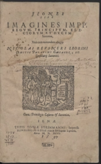 Icones Sive Imagines Impp., Regum, Principum, Electorum Et Ducum Saxoniae […]