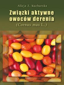 Związki aktywne owoców derenia (Cornus mas L.)