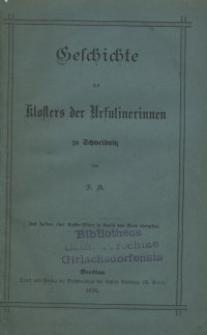 Geschichte des Klosters der Ursulinerinnen zu Schweidnitz