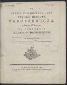 Do Jaśnie Wielmożnego JMść Xiędza Biskupa Narutowicza, Autora Wierszow Na Pogrzebie Jacka Ogrodzkiego