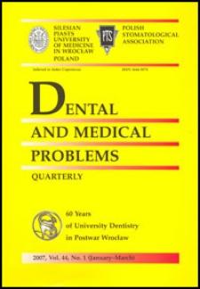 Dental and Medical Problems, 2007, Vol. 44, nr 1