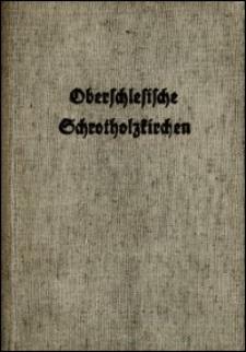 Oberschlesische Schrotholzkirchen
