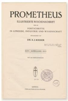 Prometheus : Illustrierte Wochenschrift über die Fortschritte in Gewerbe, Industrie und Wissenschaft. 26. Jahrgang, 1915, Nr 1323