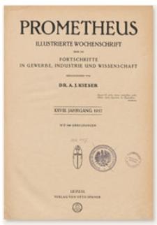 Prometheus : Illustrierte Wochenschrift über die Fortschritte in Gewerbe, Industrie und Wissenschaft. 28. Jahrgang, 1917, Nr 1438
