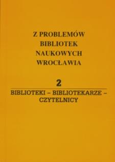 Biblioteki - bibliotekarze - czytelnicy