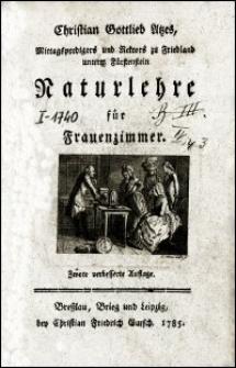 Christian Gottlieb Atzes [...] Naturlehre für Frauenzimmer