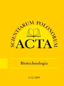 Acta Scientiarum Polonorum. Biotechnologia 1, 2009