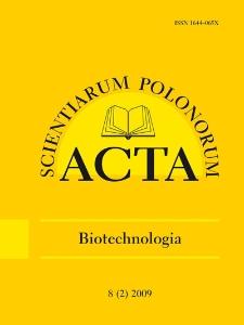 Acta Scientiarum Polonorum. Biotechnologia 2, 2009