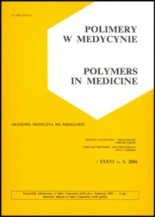 Polimery w Medycynie = Polymers in Medicine, 2006, T. 36, nr 3