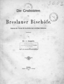 Die Grabstätten der Breslauer Bischöfe