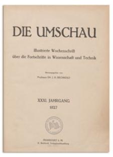 Die Umschau : Illustrierte Wochenschschrift über die Fortschritte in Wissenschaft und Technik. 31. Jahrgang, 1927, Heft 1