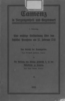 Camenz in Vergangenheit und Gegenwart. Lfg. 5, Eine wichtige Entscheidung über das Schicksal Preußens am 27. Februar 1741