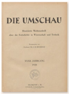 Die Umschau : Illustrierte Wochenschschrift über die Fortschritte in Wissenschaft und Technik. 32. Jahrgang, 1928, Heft 38