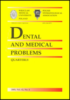 Dental and Medical Problems, 2005, Vol. 42, nr 4