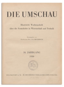 Die Umschau : Illustrierte Wochenschschrift über die Fortschritte in Wissenschaft und Technik. 34. Jahrgang, 1930, Heft 19