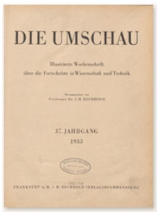 Die Umschau : Illustrierte Wochenschschrift über die Fortschritte in Wissenschaft und Technik. 37. Jahrgang, 1933, Heft 36