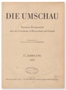 Die Umschau : Illustrierte Wochenschschrift über die Fortschritte in Wissenschaft und Technik. 37. Jahrgang, 1933, Heft 37