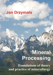 Mineral processing : foundations of theory and practice of minerallurgy