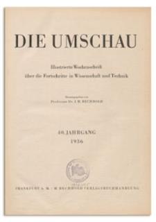 Die Umschau : Illustrierte Wochenschschrift über die Fortschritte in Wissenschaft und Technik. 40. Jahrgang, 1936, Heft 17