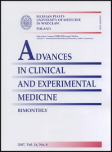 Advances in Clinical and Experimental Medicine, Vol. 16, 2007, nr 6